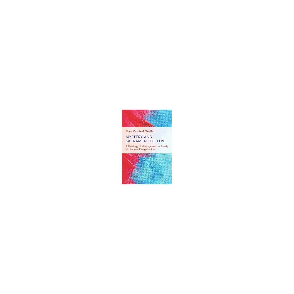 Mystery and Sacrament of Love ( Humanum Imprint) (Paperback)