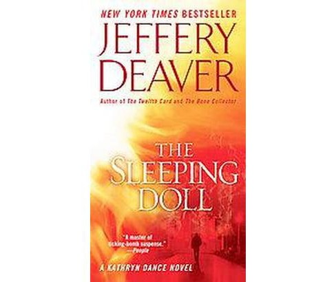 The Sleeping Doll ( Kathryn Dance) (Reprint) (Paperback) by Jeffery Deaver - image 1 of 1