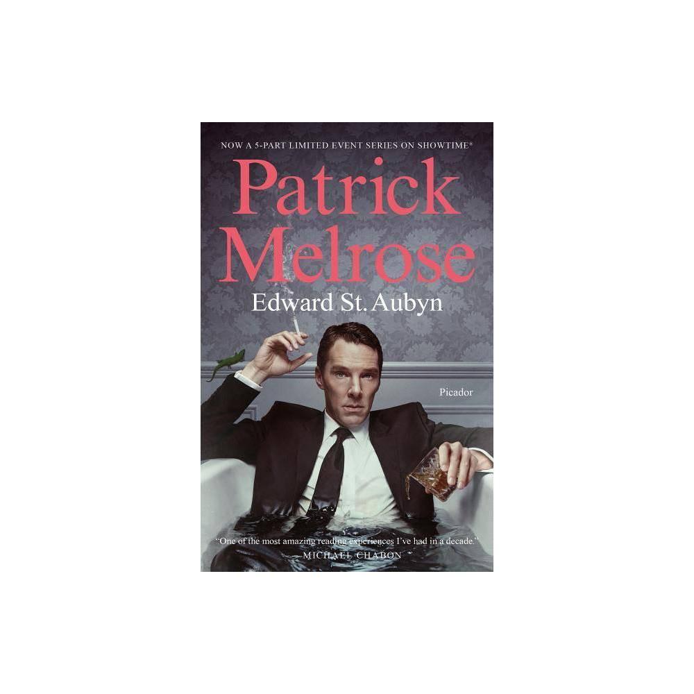 The Patrick Melrose Novels Mti Paperback Edward St Aubyn
