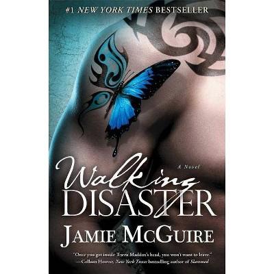 Walking Disaster - (Beautiful Disaster) by  Jamie McGuire (Paperback)
