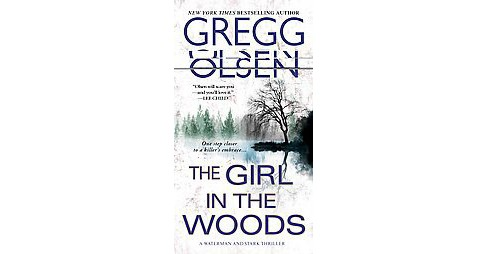 Girl in the Woods (Paperback) (Gregg Olsen) - image 1 of 1