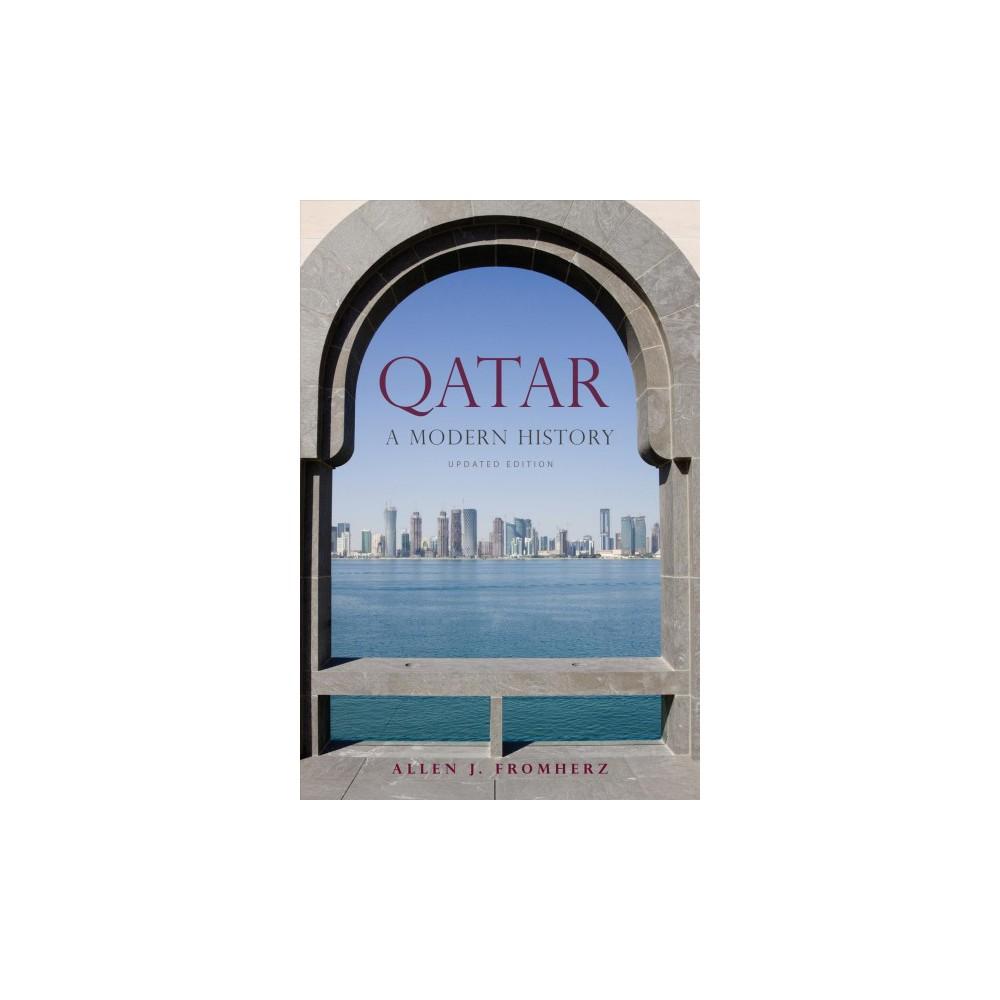 Qatar : A Modern History (Updated) (Paperback) (Allen J. Fromherz)