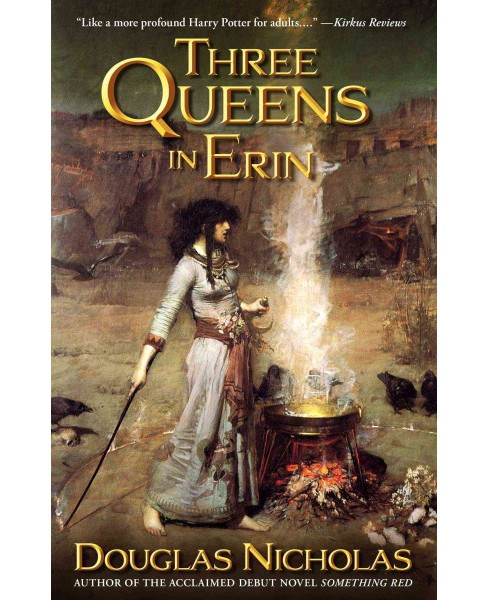 Three Queens in Erin (Paperback) (Douglas Nicholas) - image 1 of 1