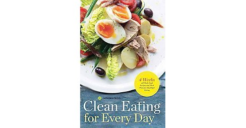 28 Days of Clean Eating : The Healthy Way to Kick Dieting Forever (Paperback) - image 1 of 1