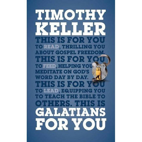 Galatians for You - (God's Word for You) by  Timothy Keller (Hardcover) - image 1 of 1