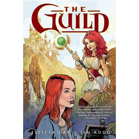 The Guild Volume 1 - by  Felicia Day (Paperback) - image 1 of 1