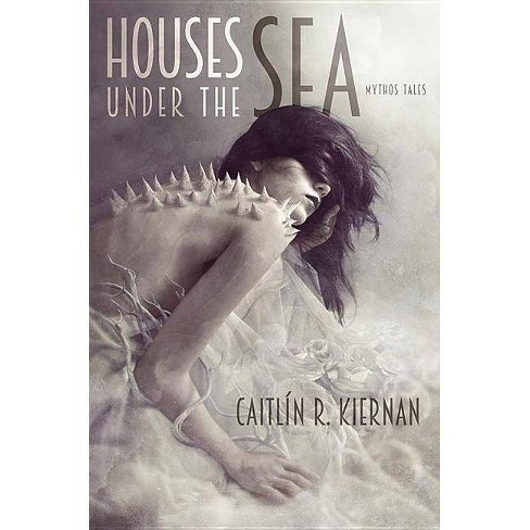 Houses Under the Sea - by  Caitlin R Kiernan (Hardcover) - image 1 of 1