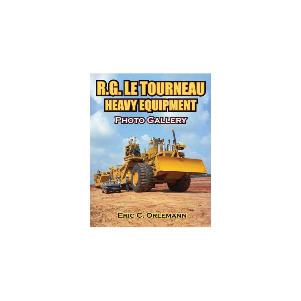 LeTourneau Heavy Equipment (Paperback)