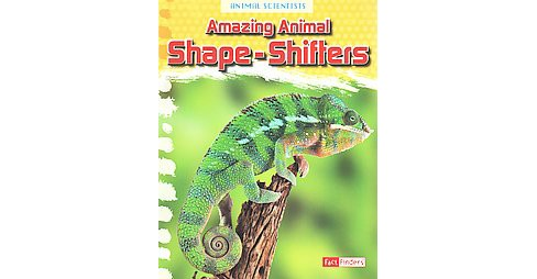 Amazing Animal Shape-Shifters (Paperback) (Leon Gray) - image 1 of 1