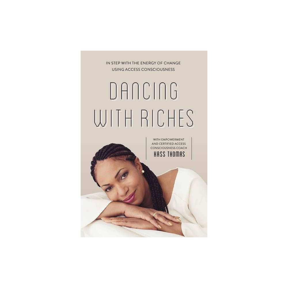 Dancing With Riches By Kass Thomas Paperback