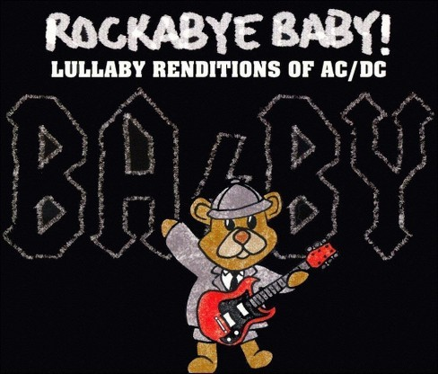 Rockabye baby! - Rockabye baby:Acdc lullaby renditions (CD) - image 1 of 6