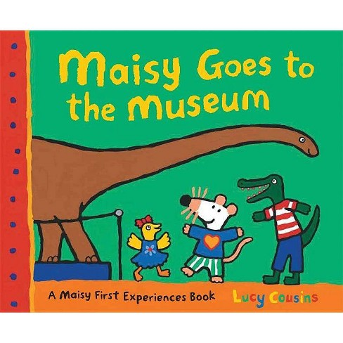 Maisy Goes to the Museum - (Maisy First Experience Books) by  Lucy Cousins (Paperback) - image 1 of 1