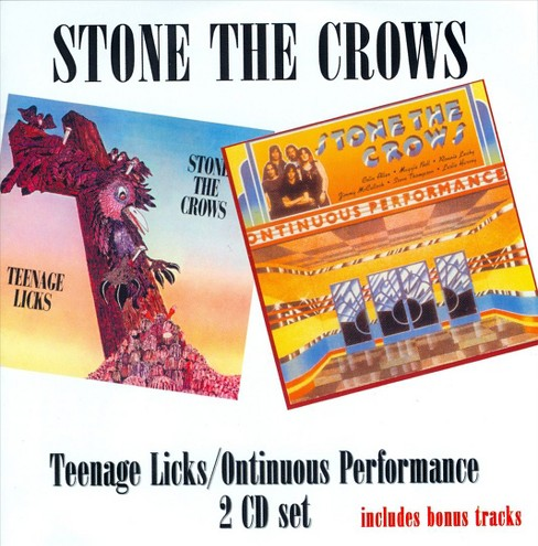 Stone the crows - Teenage licks/Ontinuous performance (CD) - image 1 of 1