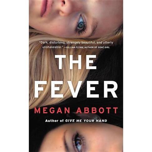 The Fever - by  Megan Abbott (Paperback) - image 1 of 1