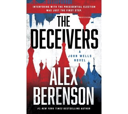 Deceivers -  (John Wells) by Alex Berenson (Hardcover) - image 1 of 1