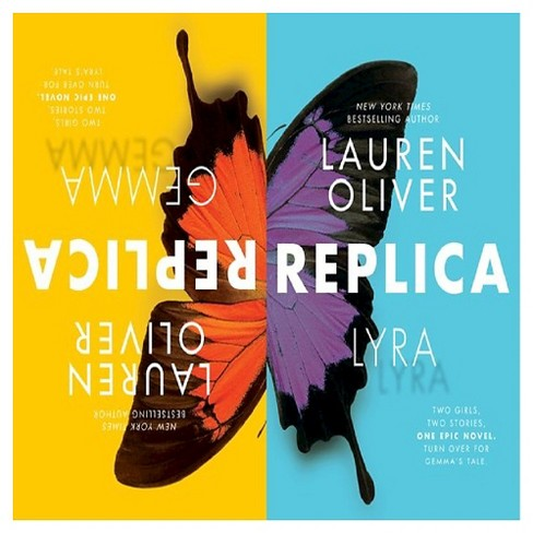 Replica (Signed Hardcover) (Epic Reads) by Lauren Oliver - image 1 of 1