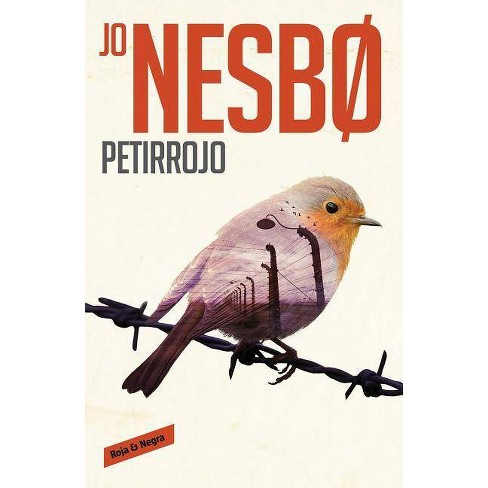 Petirrojo / The Redbreast - (Harry Hole) by  Jo Nesbo (Paperback) - image 1 of 1