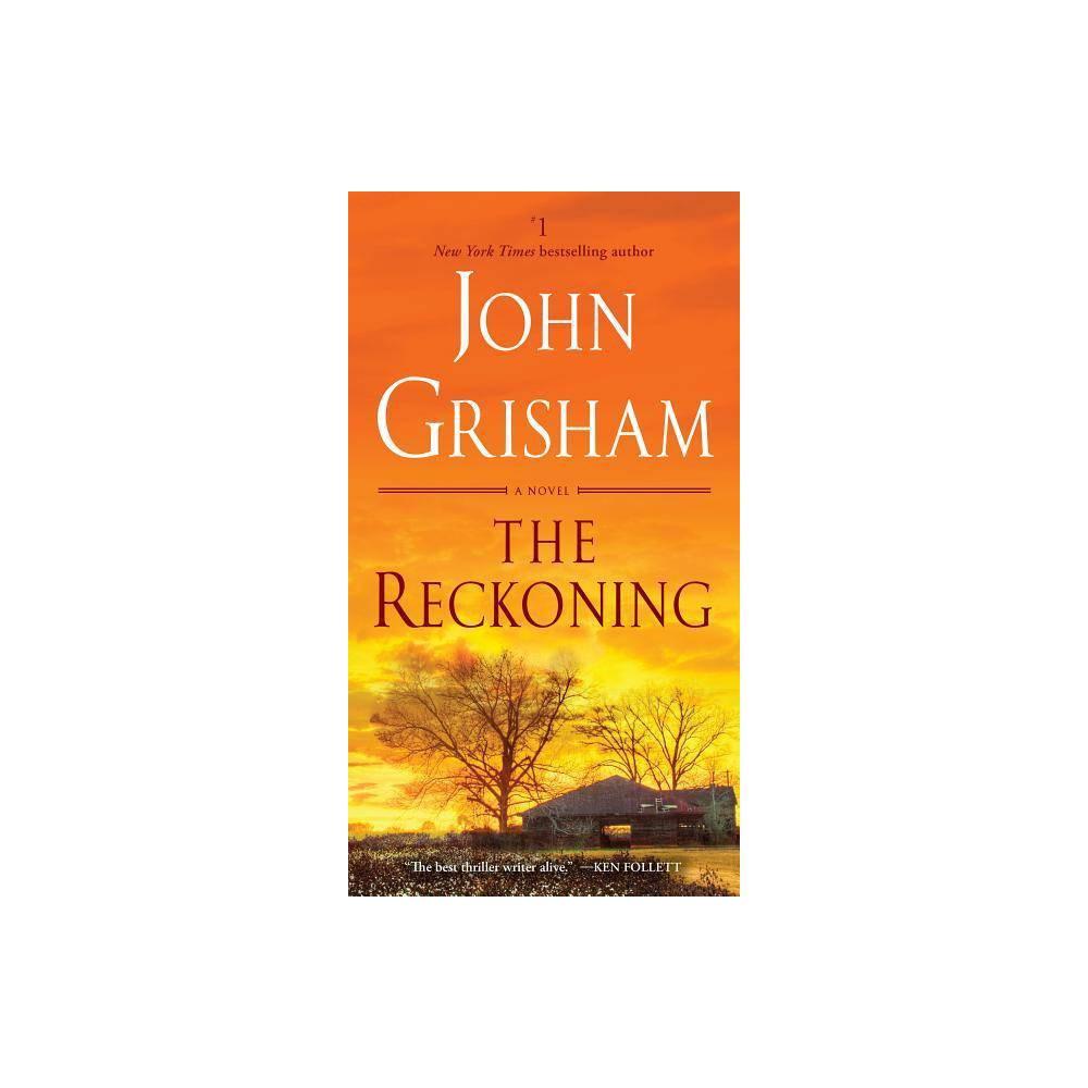 Reckoning Reprint By John Grisham Paperback