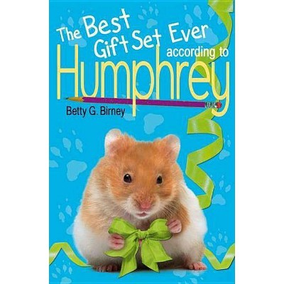 Humphrey Box Set (3 Books) - by  Betty G Birney (Mixed Media Product)