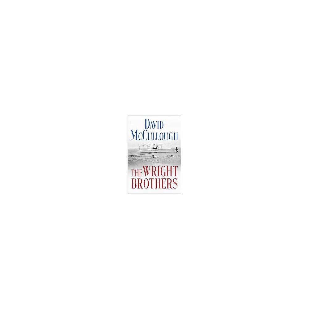 The Wright Brothers (Hardcover) by David Mccullough