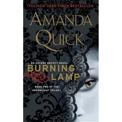 Burning Lamp ( Arcane Society Dreamlight Trilogy) (Reprint) (Paperback) by Amanda Quick - image 1 of 1