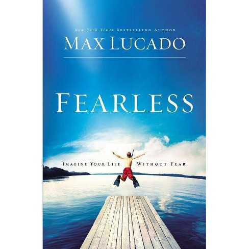 Fearless - by  Max Lucado (Paperback) - image 1 of 1