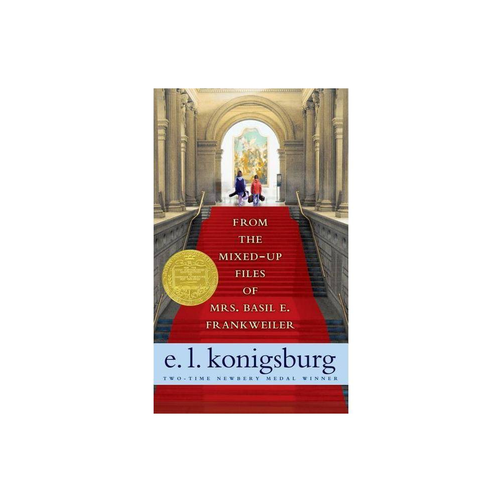 From The Mixed Up Files Of Mrs Basil E Frankweiler 35th Edition By E L Konigsburg Paperback