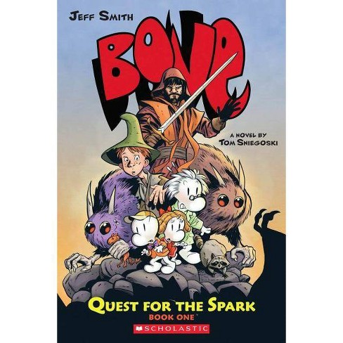 Bone: Quest for the Spark #1 - (Bone (Quality - Prose)) by  Tom Sniegoski (Paperback) - image 1 of 1