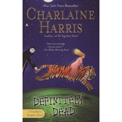 Definitely Dead ( Sookie Stackhouse / Southern Vampire) (Reprint) (Paperback) by Charlaine Harris