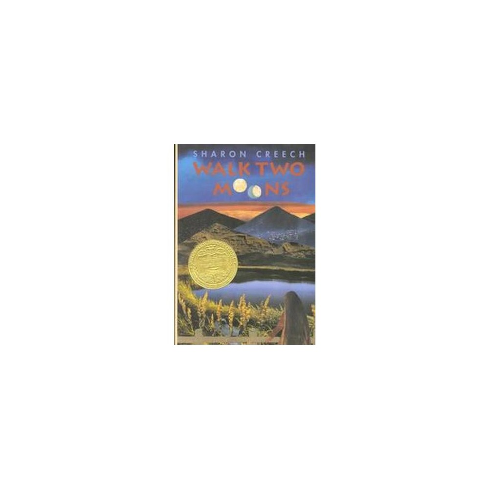 Walk Two Moons ( Newbery Medal Book) (Hardcover)