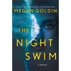 The Night Swim - by Megan Goldin (Hardcover)