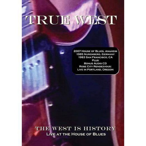 True West: The West Is History, Live At House Of Blues (DVD) - image 1 of 1