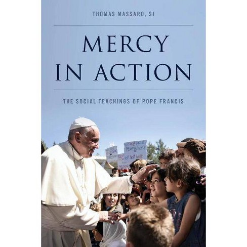Mercy in Action - by  Thomas Massaro Sj (Paperback) - image 1 of 1