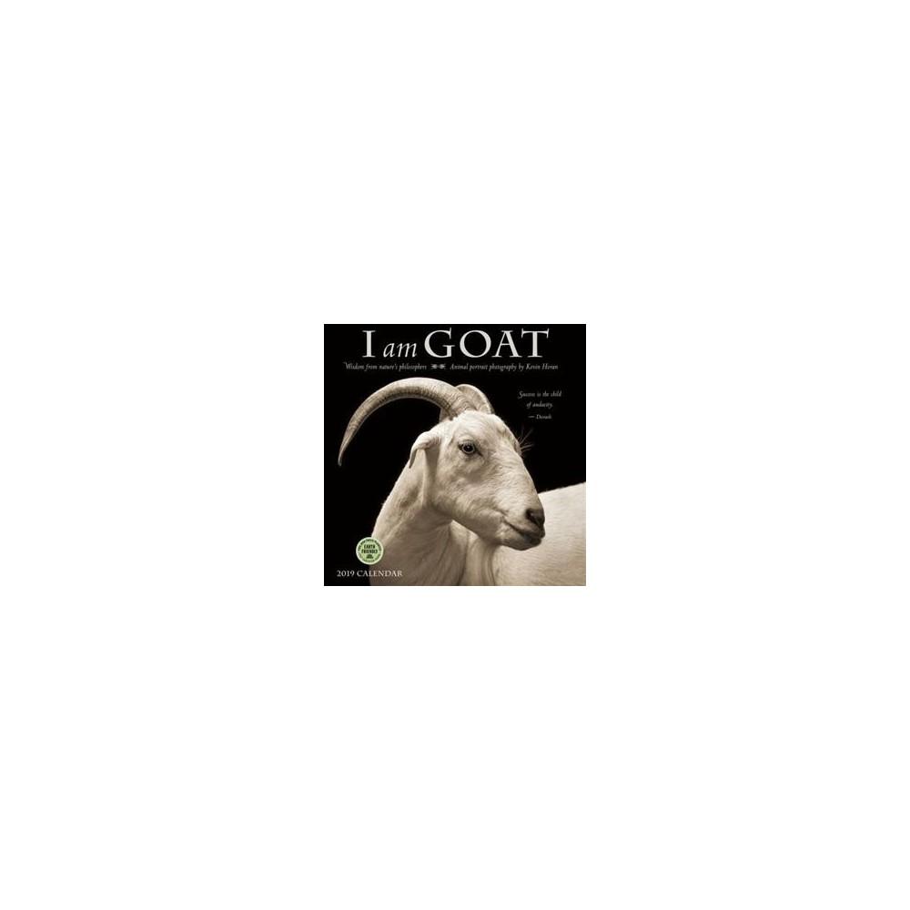 I Am Goat 2019 Calendar : Wisdom from Nature's Philosophers - (Paperback)