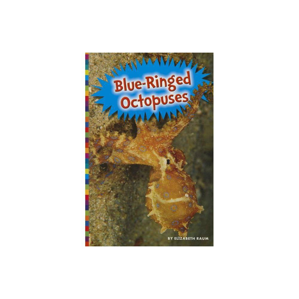 Image of Blue-Ringed Octopuses - (Poisonous Animals) by Elizabeth Raum (Paperback)