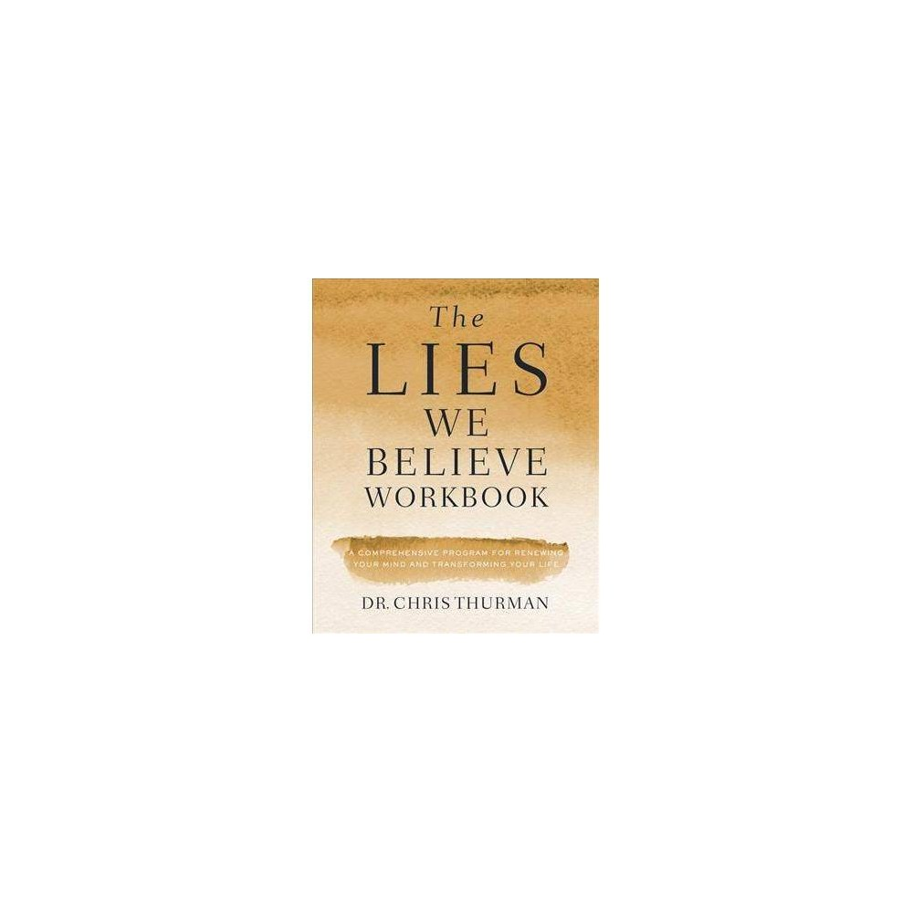 The Lies We Believe - (Paperback)