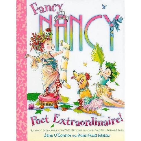 Fancy Nancy Poet Extraordinaire! ( Fancy Nancy) (Hardcover) by Jane O'Connor - image 1 of 1