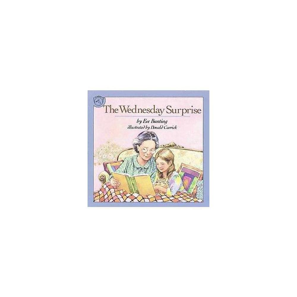 Wednesday Surprise (Reprint) (Paperback) (Eve Bunting & Donald Carrick)