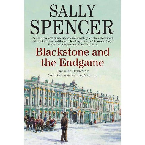 Blackstone and the Endgame - (Inspector Sam Blackstone Mysteries) by  Sally Spencer (Hardcover) - image 1 of 1