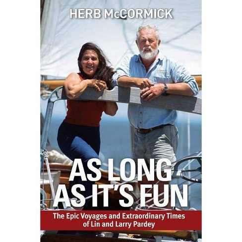 As Long as It's Fun - by  Herb McCormick (Paperback) - image 1 of 1
