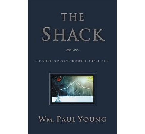 Shack -  by Wm. Paul Young (Hardcover) - image 1 of 1