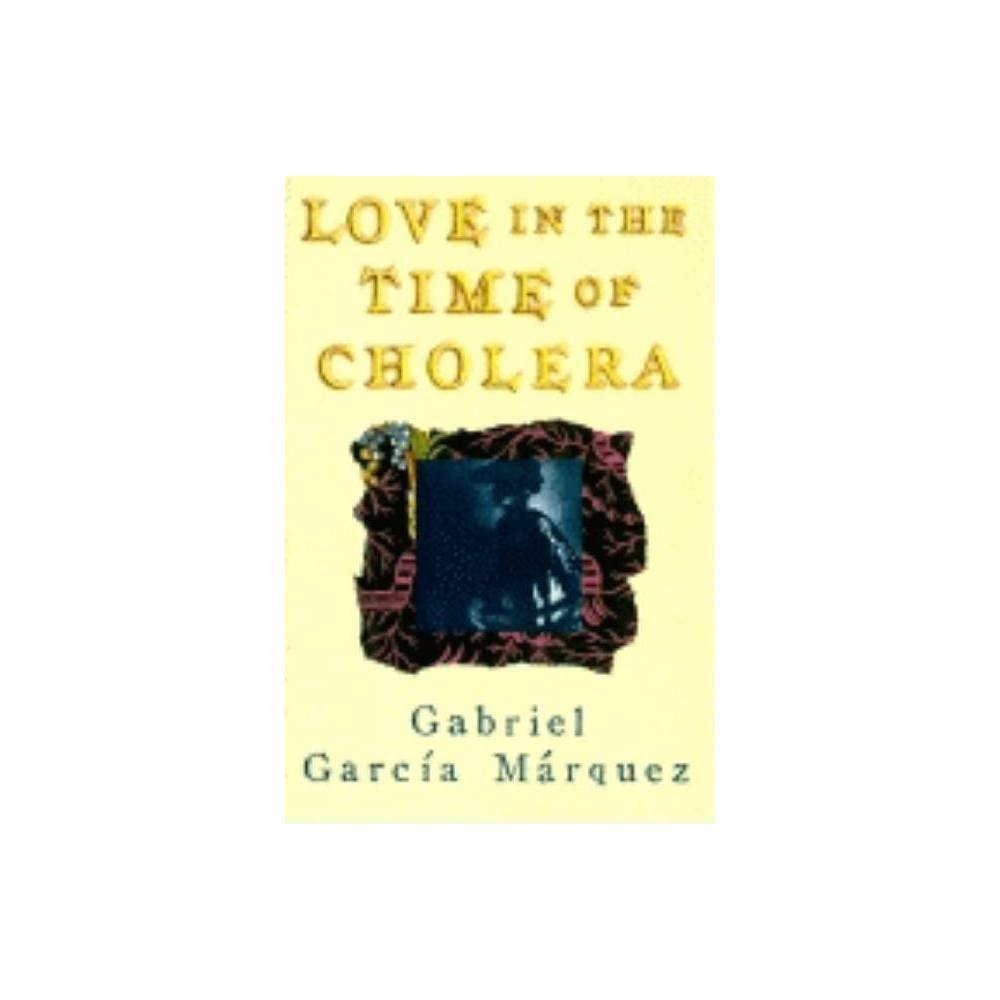 Love in the Time of Cholera - by Gabriel García Márquez (Hardcover) Best
