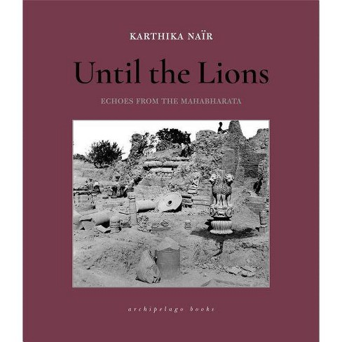 Until the Lions - by  Karthika Nair (Paperback) - image 1 of 1
