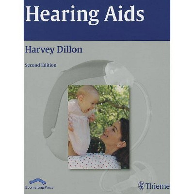 Hearing Aids - 2nd Edition by  Harvey Dillon (Hardcover)
