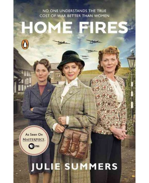 Home Fires : The Story of the Women's Institute in the Second World War (Media Tie-In) (Paperback) - image 1 of 1