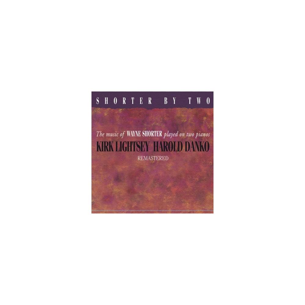 Kirk Lightsey - Shorter By Two (CD)