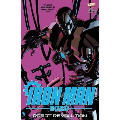 Iron Man 2020: Robot Revolution - (Paperback)