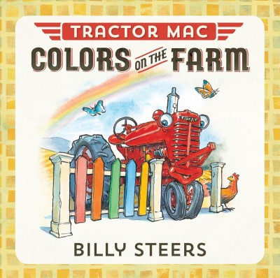 Tractor Mac Colors on the Farm - by  Billy Steers (Board Book)