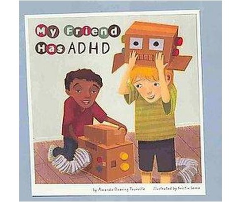 My Friend Has ADHD (Paperback) (Amanda Doering Tourville) - image 1 of 1