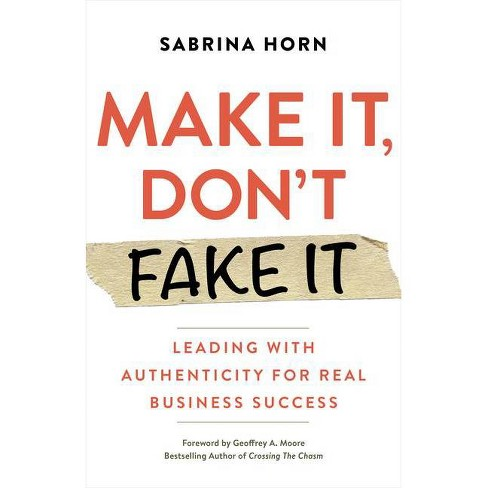 Make It, Don't Fake It - by  Sabrina Horn (Paperback) - image 1 of 1